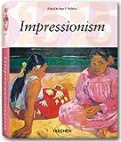 Impressionismus. Sonderausgabe (3822850519) by Ingo F. Walther