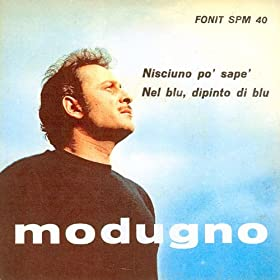 Amazon.com: Nel Blu Dipinto Di Blu (Volare): Domenico Modugno: MP3