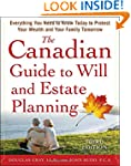 The Canadian Guide to Will and Estate...