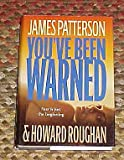 Youve Been Warned Fear is Just Beginning by James Patterson and Howard Roughan Hardback