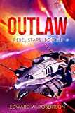 img - for Outlaw (Rebel Stars Book 1) book / textbook / text book