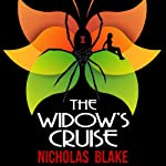 The Widow's Cruise: Nigel Strangeways, Book 13 (       UNABRIDGED) by Nicholas Blake Narrated by Kris Dyer