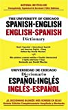 The University of Chicago Spanish Dictionary: Spanish-english, English-spanish (Spanish Edition) (0743492528) by Castillo, Carlos