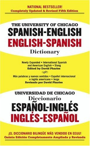 The University of Chicago Spanish Dictionary Spanish english English spanish Spanish Edition
