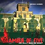 The Chamber of Five | Michael Harmon