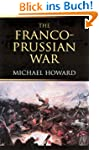 The Franco-Prussian War: The German I...