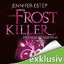 Frostkiller (Mythos Academy 6) Audiobook by Jennifer Estep Narrated by Ann Vielhaben