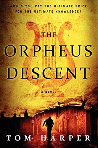 The Orpheus Descent: A Novel
