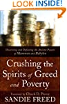 Crushing the Spirits of Greed and Pov...
