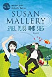 Spiel, Kuss und Sieg (New York Times Bestseller Autoren: Romance)