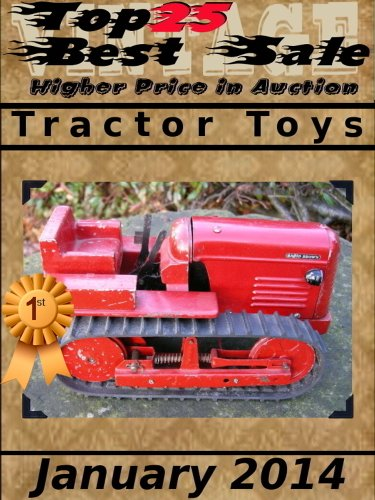 Top25 Best Sale - Higher Price In Auction - Tractor Toys - January 2014