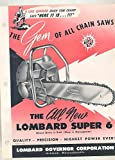 1957 Lombard Model D64 Super 6 Chainsaw Brochure