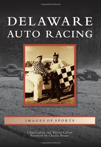 Delaware Auto Racing (Images of Sports)
