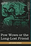 Pow Wows or the Long-Lost Friend by John George Hohman
