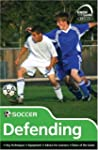 Skills: Soccer - Defending (Know the...