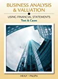 img - for Business Analysis and Valuation: Using Financial Statements, Text and Cases (with Thomson Analytics Printed Access Card) book / textbook / text book