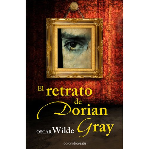 Retrato De Dorian Gray, El (Oro (corona Borealis))