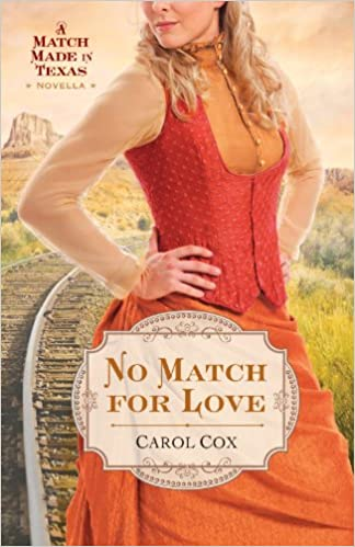 No Match for Love: A Match Made in Texas Novella 3
