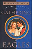 A Gathering of Eagles (Wakefield Dynasty #7)