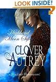Highland Moon Sifter (A Highland Sorcery Book 4)