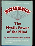 Metabionics: The Mystic Power of the Mind