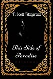 Image of This Side of Paradise: By F. Scott Fitzgerald - Illustrated