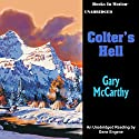 Colter's Hell Audiobook by Gary McCarthy Narrated by Gene Engene