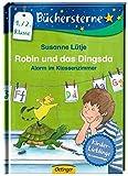 Robin und das Dingsda. Alarm im Klassenzimmer: Mit 16 Seiten
