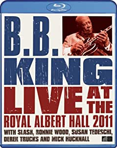 B.B. King: Live at the Royal Albert Hall 2011 [Blu-ray]