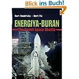Energiya-Buran: The Soviet Space Shuttle (Springer Praxis Books / Space Exploration)