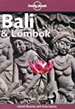 Lonely Planet Bali & Lombok (7th ed) (0864426062) by Greenway, Paul