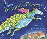 img - for The Baby Dragon-Tamer book / textbook / text book
