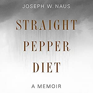 Straight Pepper Diet Audiobook