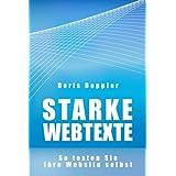 """Starke Webtexte. So texten Sie Ihre Website selbstvon """"Dr. Doris Doppler"""""""