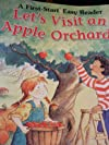 Let's Visit an Apple Orchard! (A First-Start Easy Reader)