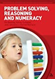 img - for Problem Solving, Reasoning and Numeracy (Supporting Development in the Early Year) book / textbook / text book