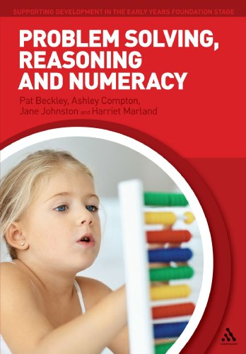 Problem Solving, Reasoning and Numeracy (Supporting Development in the Early Years Foundation Stage)