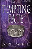 img - for Tempting Fate (The Immortal Descendants) (Volume 2) book / textbook / text book