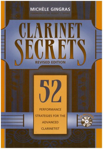 Clarinet Secrets: 52 Performance Strategies for the Advanced Clarinetist: book & cd