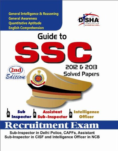 Guide to SSC Sub-Inspector, Assistant Sub-Inspector and Intelligence Officer Recruitment Exam