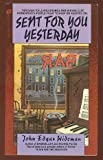 Sent For You Yesterday (0380826445) by Wideman, John Edgar