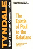 img - for The Epistle of Paul to the Galatians: An Introduction and Commentary (Tyndale New Testament Commentaries) book / textbook / text book