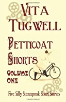 Mayhem. Oh, and a hundred monkeys. The first five short stories featuring Petticoat Katie & Sledgehammer Girl, by Vita Tugwell