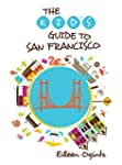 Kid's Guide to San Francisco (Kid's G...