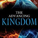 The Advancing Kingdom (       UNABRIDGED) by Jonathan Welton, Jim Wiles Narrated by Jonathan Welton