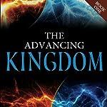 The Advancing Kingdom | Jonathan Welton,Jim Wiles