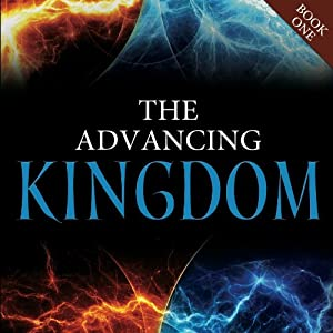 The Advancing Kingdom Audiobook