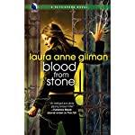 Blood from Stone: A Retrievers Novel | Laura Anne Gilman