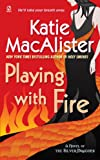 img - for Playing With Fire: A Novel of the Silver Dragons (SILVER DRAGONS NOVEL) book / textbook / text book