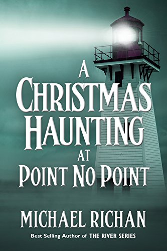 A Christmas Haunting At Point No Point by Michael Richan ebook deal